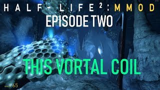 Half-Life 2: Episode One MMod - THIS VORTAL COIL (Hard Difficulty)