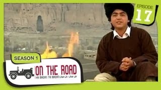 On The Road / Hai Maidan Tai Maidan - SE-1 - Ep-17 - Bamyan Province - Part-1