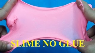 DIY Slime Without Glue , No Glue, No Borax | How To Make Slime Without Glue No Borax