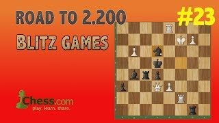 Road to 2200 Blitz Rating in Chess.com | #23