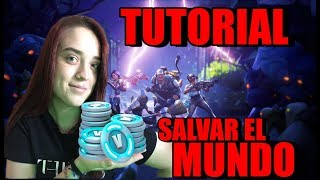 TUTORIAL START AND GET MANY PAVOS TO SAVE THE FORTNITE WORLD [MIRNAT]