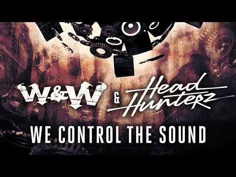 W&W & Headhunterz - We Control The Sound (Cover Art)