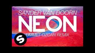 Repeat youtube video Sander van Doorn - Neon (Ummet Ozcan Remix)