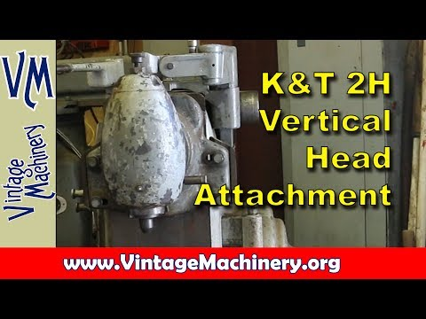 Kearney & Trecker Model 2H Vertical Head Attachment