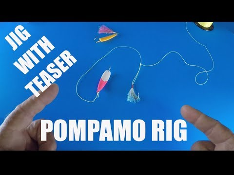 How I Tie A Jig And Teaser Rig For Pompano Fishing