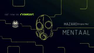Mentaal - Hazard (Original Mix)