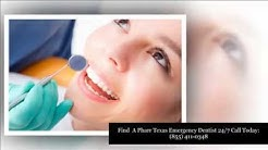 Emergency Dentists Pharr TX – 1 (855) 411-0348 – Find A 24 Hour Dentist