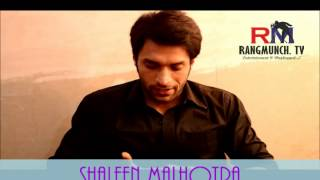 Shaleen Malhotra-Love and Relationships Part 1