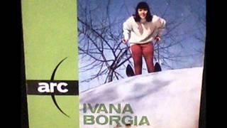 Ivana  Borgia  Con gli scarponi e con gli sci   (Rossi -  Robjfer)  1964