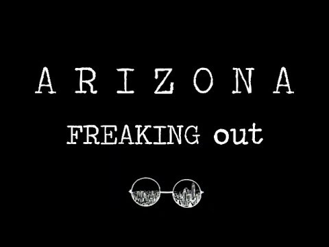 Freaking Out (lyrics)- ARIZONA
