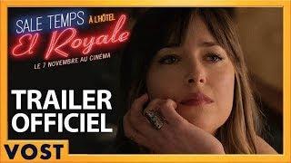 Sale temps à l'Hôtel El Royale | Nouvelle Bande-Annonce [Officielle] VOST HD | 2018