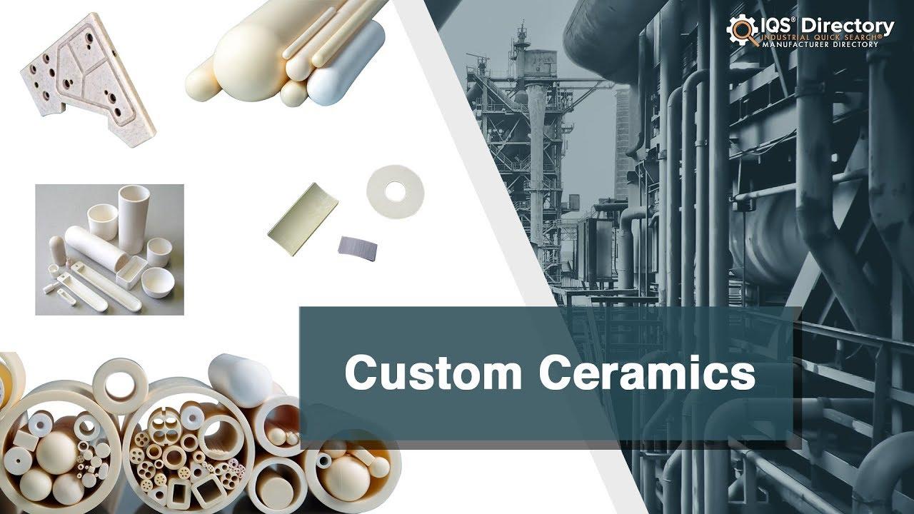 Custom Ceramic Manufacturers   Custom Ceramic Suppliers