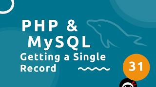 PHP Tutorial (& MySQL) #31 - Getting a Single Record
