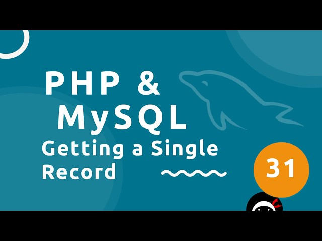 PHP Tutorial (& MySQL) #31 - Getting a Single Record