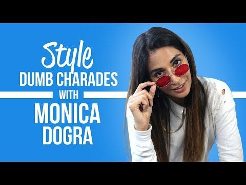 Monica Dogra: Style Dumb Charades | S01E01...