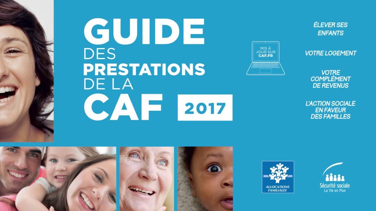 Le Guide Des Prestations Caf 2017 Edition Metropole Youtube