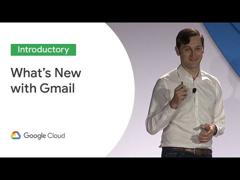 What's New With Gmail And Hangouts Chat (Cloud Next '19)