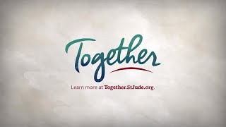 Introducing Together by St. Jude