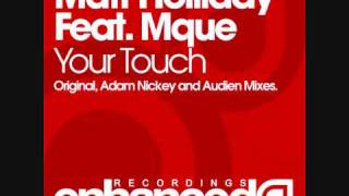 Matt Holliday feat. Mque - Your Touch (Adam Nickey Remix)