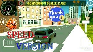 Speed version Driving School 3D