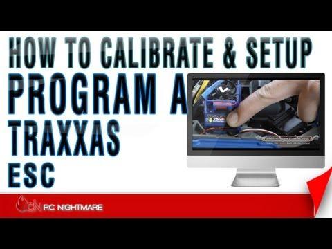 Program A Traxxas ESC-Calibrate & Setup How To