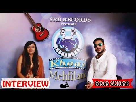 Raja Gujjar | Interview | Khaas Mehfilan Episode 1 | SRD Records