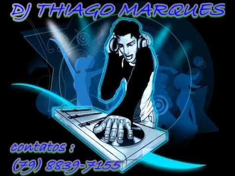 EU QUERO THU EU QUERO THA REMIX (DJ THIAGO...