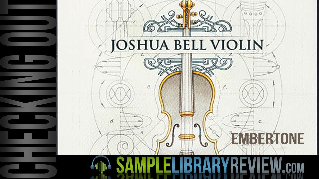 Checking Out: Joshua Bell Violin by Embertone