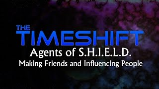 Timeshift: S.H.I.E.L.D: Making Friends and Influencing People Thumbnail