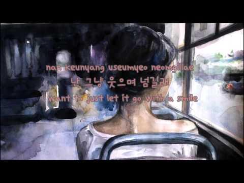 웃으며 넘길래  (Letting Go With A Smile)- J Rabbit (Eng Sub|Han|Rom)