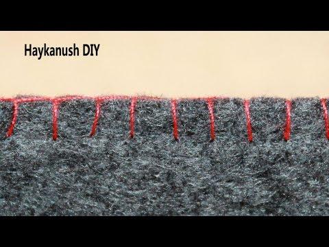Петельный Шов / Blanket Stitch ❀ Haykanush DIY