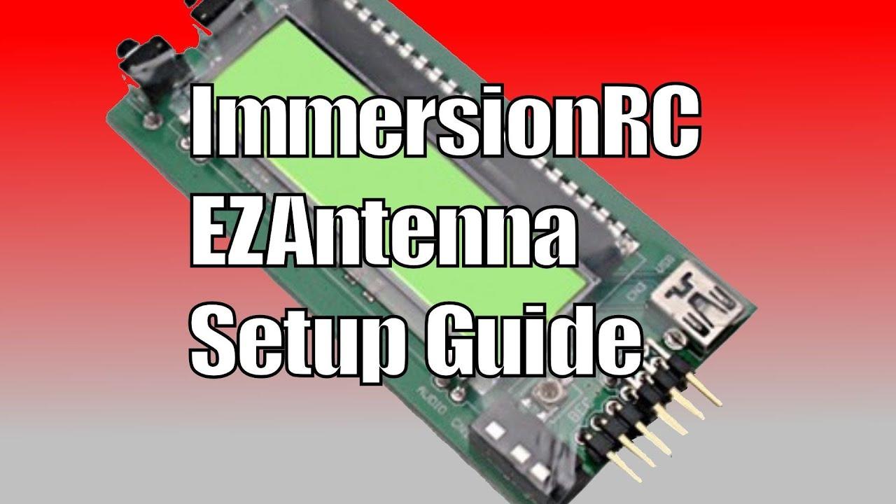 ImmersionRC EZAntenna FPV Antenna Tracker Setup Guide