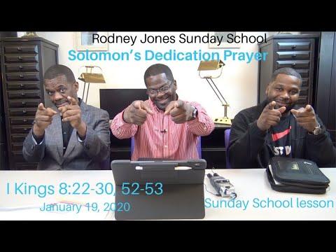 Solomon's Dedication Prayer, 1 Kings 8:22-30, 52-53, January 19, 2020, Sunday School Lesson