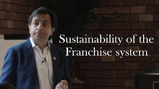 Franchise Management Series:( Sustainability of the Franchise system)