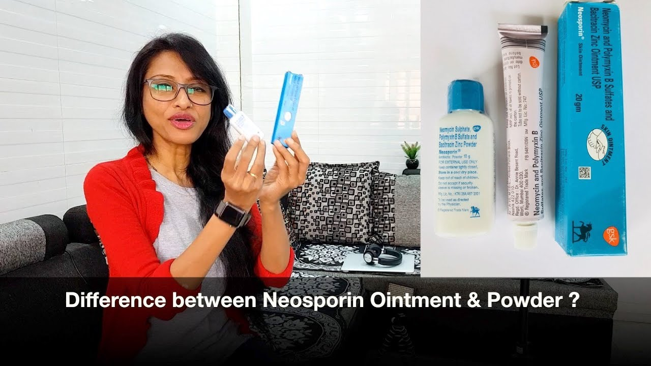 Neosporin Ointment V S Neosporin Powder Better Uses Side Effects Dr Rupal Explains Medkyc 19 Youtube