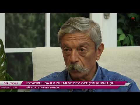 Bülent Uluer anlatıyor (2): İstanbul'da ilk yıllar ve Dev-Genç'in kuruluşu