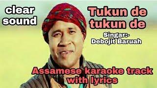 Assamese karaoke track||TUKUN DE TUKUN DE|| with lyrics