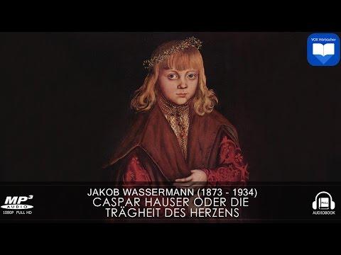 Caspar Hauser YouTube Hörbuch auf Deutsch