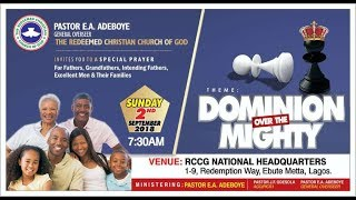 SEPTEMBER 2018 THANKSGIVING SERVICE || DOMINION OVER THE MIGHTY