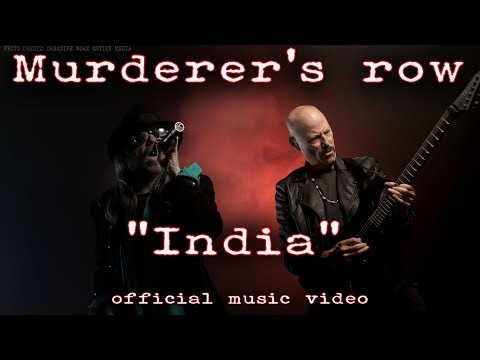 Murderer's Row - India - Official Music Video © 2018