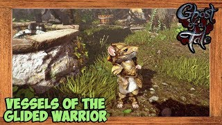 Ghost of a Tale Vessels of the Glided Warrior Quest Walkthrough