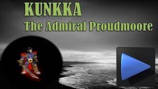 видео Kunkka  -  Admiral Proudmoore (Моряк) - Гайд Dota 6.83c