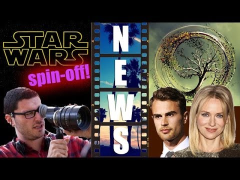 Josh Trank gets Star Wars spin-off, Naomi Watts joins Insurgent 2015 -  Beyond The Trailer
