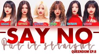 [QUEENDOM] (G)-IDLE - SAY NO/ PUT IT STRAIGHT 싫다고 말해 LYRICS (HAN/ROM/ENG)