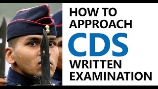 CDS Exam | How to Approach Combined Defence Services Written Examination (IMA, OTA, INA, IAFA)