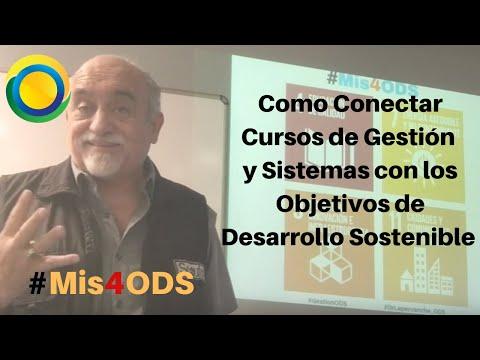 Como Conectar Cursos de Gestión, Liderazgo y Sistemas con los ODS / Dr. Jose G. Lepervanche Valencia