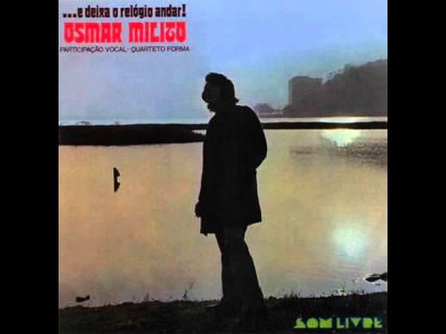 bb5701fdd83 Osmar Milito -… E Deixa O Relógio Andar ! – 1971 – Woodstock Sound