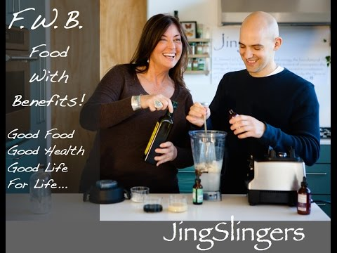 Food With Benefits - SuperFood Recipes With The JingSlingers Part 1