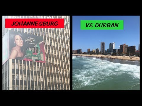 Johannesburg VS Durban South Africa