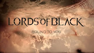 """Lords Of Black – """"Bound To You"""" – Official Video"""